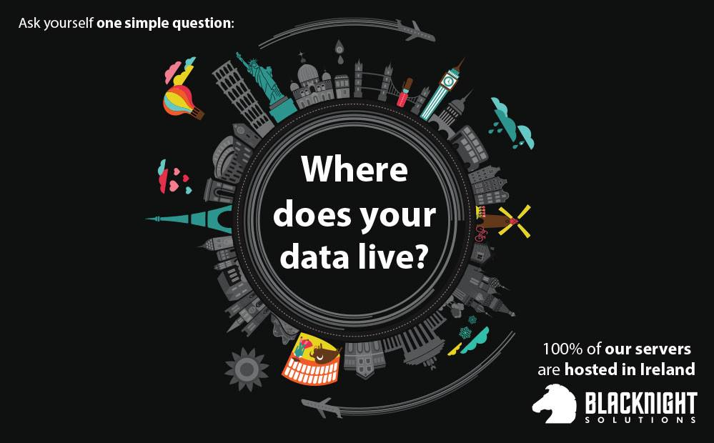 Blacknight. 100% of our servers are hosted in Ireland. Where does your data live?